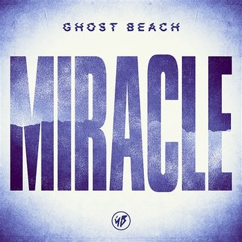 Miracle - Ghost Beach