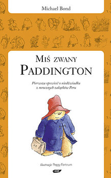 Miś zwany Paddington - Bond Michael