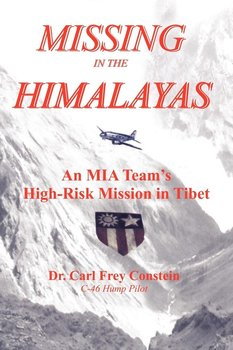Missing in the Himalayas-Constein Dr. Carl Frey