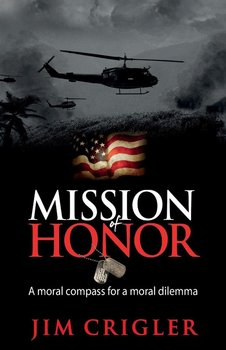 Mission of Honor-Crigler Jim