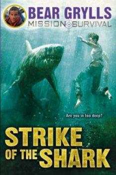 Mission Survival 6: Strike of the Shark-Grylls Bear