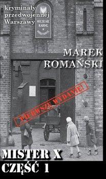 Mister X. Część 1-Romański Marek