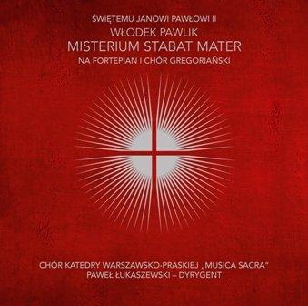 Misterium Stabat Mater-Włodek Pawlik, Musica Sacra