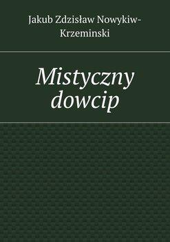 Mistyczny dowcip-Nowykiw-Krzeminski Jakub Zdzisław
