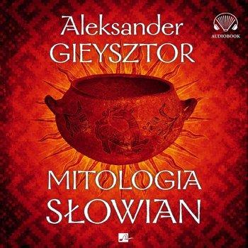 Mitologia Słowian-Gieysztor Aleksander