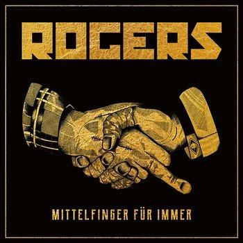Mittelfinger für immer-Rogers