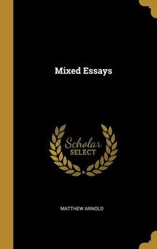 Mixed Essays-Arnold Matthew