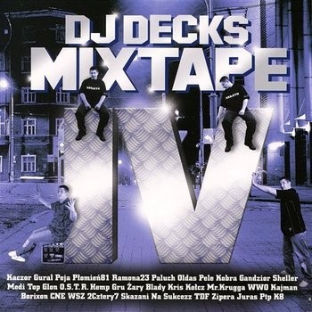 Mixtape. Volume 4 - DJ Decks