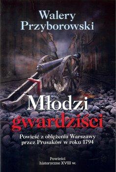 Młodzi gwardziści-Przyborowski Walery
