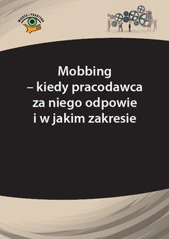 Mobbing – kiedy pracodawca za niego odpowie i w jakim zakresie-Marek Andrzej