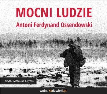 Mocni Ludzie-Ossendowski Antoni Ferdynand