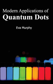 Modern Applications of Quantum Dots-Null