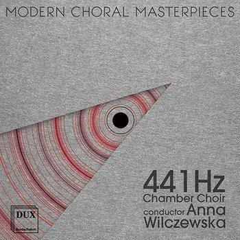 Modern Choral Masterpieces-Chór Kameralny 441 Hz