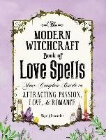 Modern Witchcraft Book of Love Spells - Alexander Skye