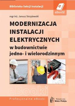 Modernizacja instalacji elektrycznych w budownictwie jedno- i wielorodzinnym                      (ebook)