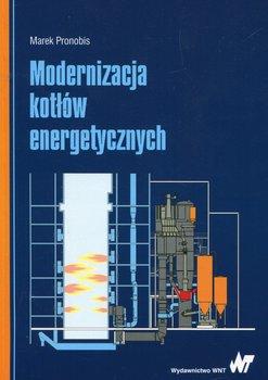 Modernizacja kotłów energetycznych-Pronobis Marek