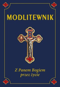 Modlitewnik. Z Panem Bogiem przez życie-Smoliński Leszek