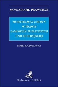 Modyfikacja umowy w prawie zamówień publicznych Unii Europejskiej-Bogdanowicz Piotr