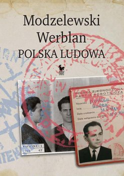Modzelewski - Werblan. Polska Ludowa-Walenciak Robert