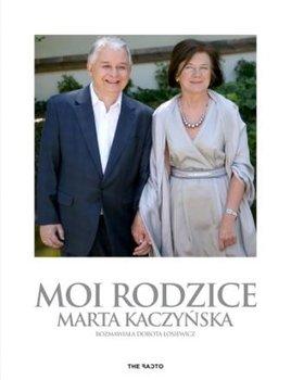 Moi rodzice-Kaczyńska Marta, Łosiewicz Dorota