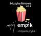 Mój Empik - moja muzyka. Muzyka filmowa. Volume 2-Various Artists