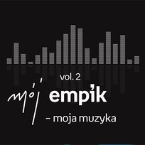 Mój Empik - moja muzyka. Volume 2