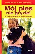Mój pies nie gryzie!-Jung Hildegard, Doring Dorothea, Falbesaner Ulrike