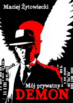 Mój prywatny demon-Żytowiecki Maciej