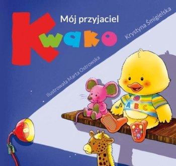 Mój przyjaciel Kwako-Śmigielska Krystyna
