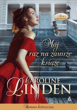 Mój raz na zawsze książę-Linden Caroline