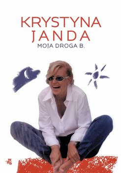 Moja droga B.                      (ebook)