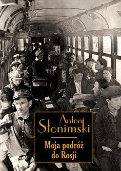 Moja podróż do Rosji-Słonimski Antoni