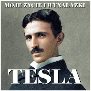 Moje życie i wynalazki-Tesla Nikola