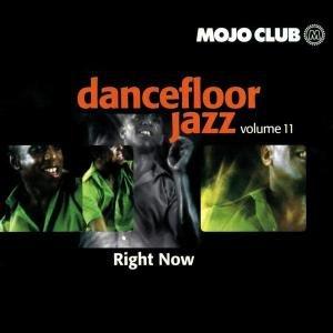 Various - Mojo Club Presents Dancefloor Jazz Vol. Three - Work To Do