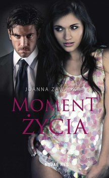 Moment życia-Zawadzka Joanna