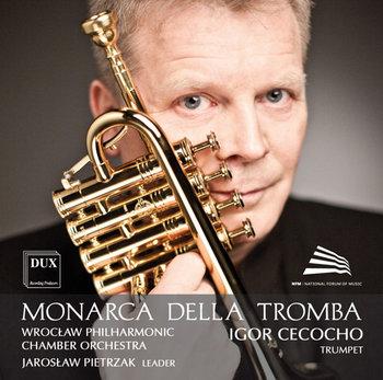 Monarca Della Tromba-Cecocho Igor