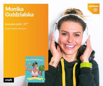 Monika Goździalska | Empik Arkadia