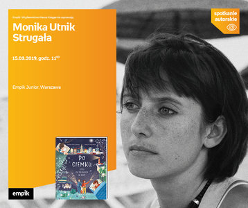 Monika Utnik Strugała | Empik Junior
