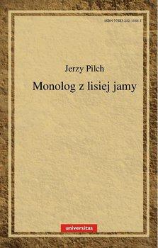 Monolog z lisiej jamy-Pilch Jerzy