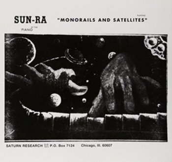 Monorails And Satellites-Sun Ra