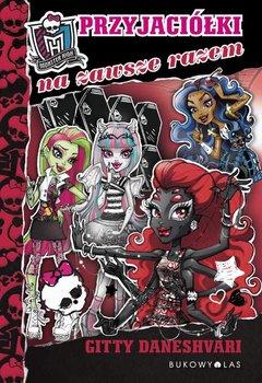 Monster High. Przyjaciółki na zawsze razem                      (ebook)