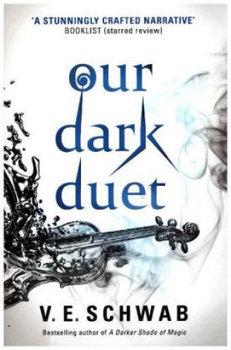 Monsters of Verity. Our Dark Duet-Schwab V. E.