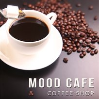 Mood Cafe & Coffee Shop - The Best of Relaxing Instrumental Soft Jazz & Sensual Music Lounge, Restaurant, Smooth Jazz Club, Lunch & Coffee Break - Just Relax