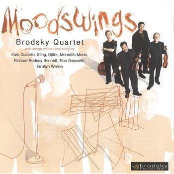 Moodswings-The Brodsky Quartet, Elvis Costello, Sting, Björk, Meredith Monk, Richard Rodney Bennett, Ron Sexsmith, Errollyn Wallen
