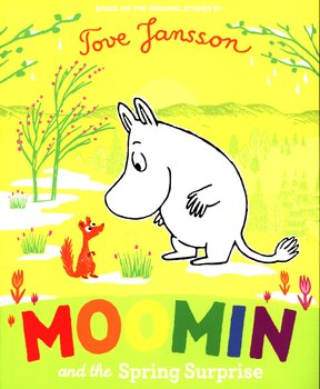 Moomin and the Spring Surprise - Jansson Tove