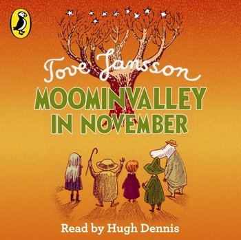 Moominvalley in November - Jansson Tove