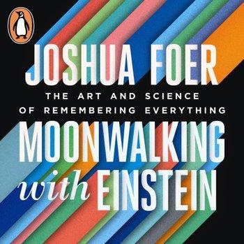 Moonwalking with Einstein-Foer Joshua