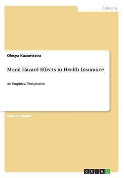 Moral Hazard Effects in Health Insurance-Kazantseva Olesya