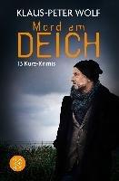 Mord am Deich-Wolf Klaus-Peter