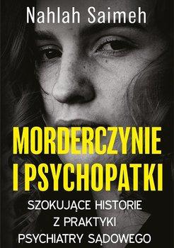 Morderczynie i psychopatki-Saimeh Nahlah